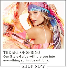 The Art of Spring. Shop Now.