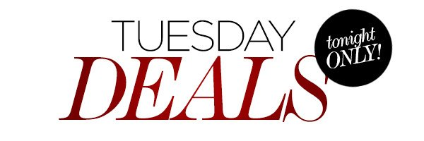 Tuesday Deals