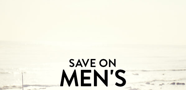 SAVE ON MEN'S
