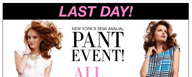 Last Day - All Pants & Jeans B1G1 FREE!