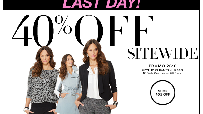 Last Day - 40% Off Sitewide!