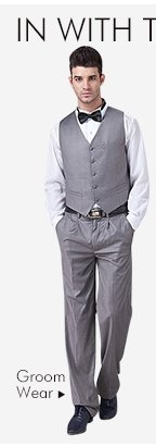 IN WITH THE NEW LOOKS FOR WEDDING DAYGroom Wear