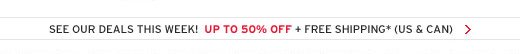 See Our Deals This Week! Up To 50% Off