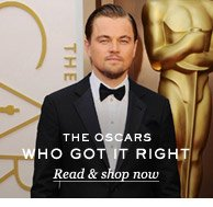 The Oscars: Who Got it Right. Read & shop now