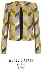 WORLD'S APART jacket - $790