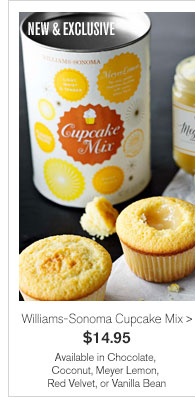 NEW & EXCLUSIVE - Williams-Sonoma Cupcake Mix - $14.95 - Available in Chocolate, Coconut, Meyer Lemon, Red Velvet, or Vanilla Bean