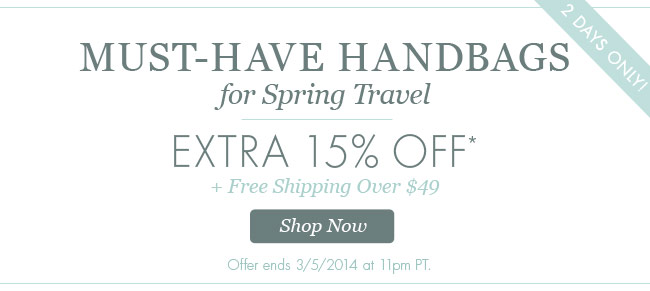 Must-have Handbags for Spring Travel. Extra 14% Off plus Free Shipping Over $49! Shop Now.