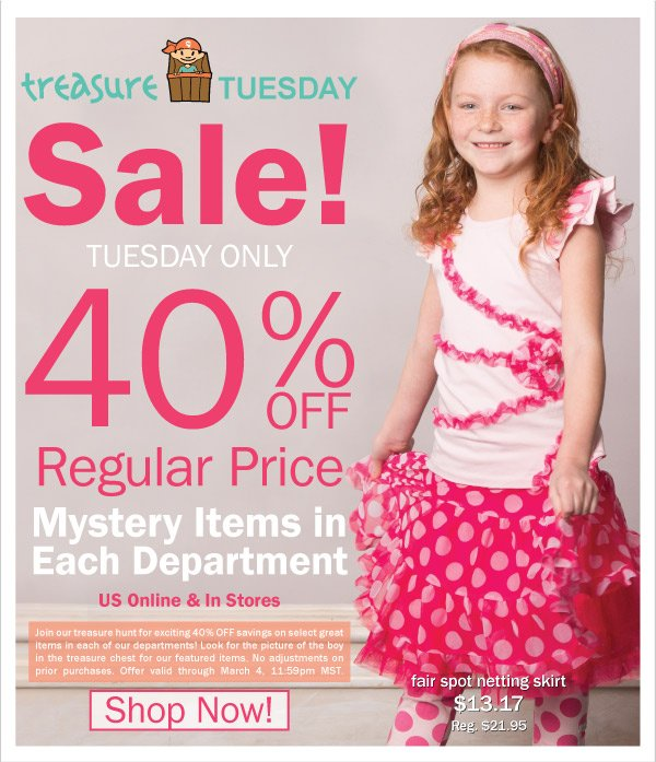 Treasure Tuesday! 40% Off Selected Spring 2 Fashions & BOGO 50% Off All Dresses & Boys' Fashion Tops