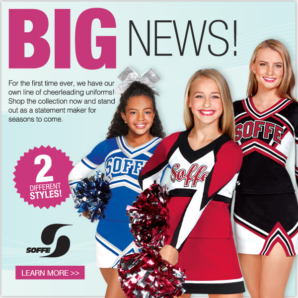 BIG NEWS! New cheerleading uniforms. Two Different styles. Soffe.