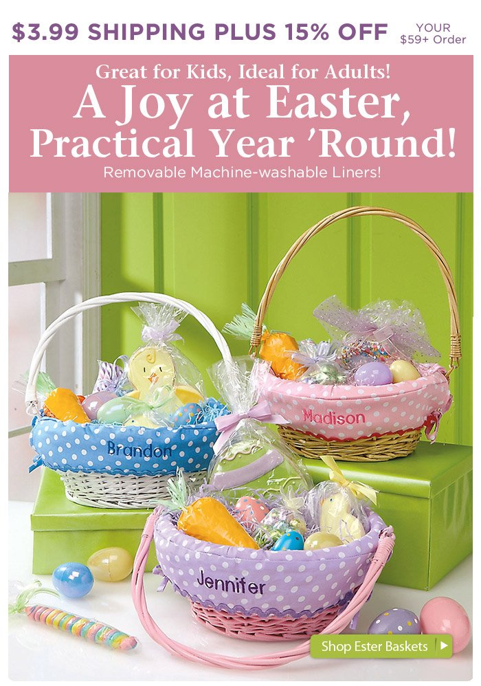 Fill Your Easter Basket with Savings: $3.99 Shipping Plus 15% Off