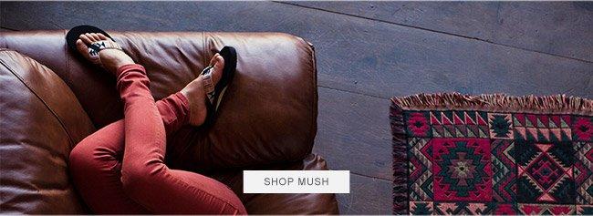 SHOP MUSH