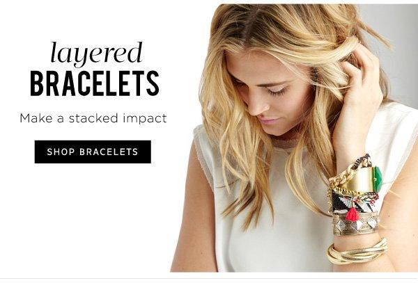 Layered Bracelets. Shop Bracelets