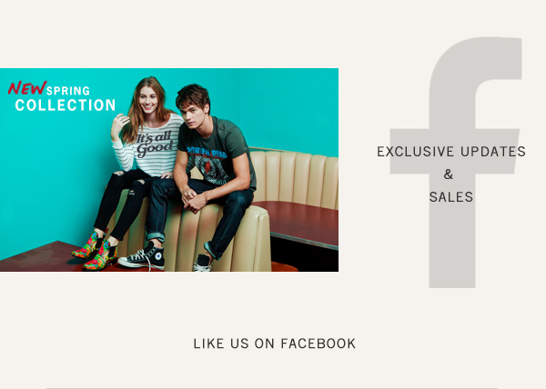 Exclusive updates and sales. Like us on Facebook.