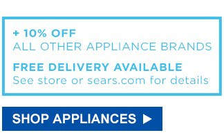 + 10% OFF ALL OTHER APPLIANCE BRANDS | FREE DELIVERY AVAILABLE | SHOP APPLIANCES