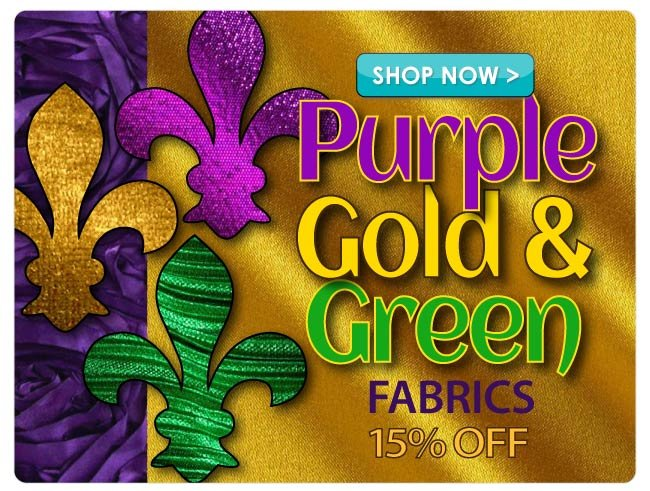 15% off Purple, Green and Gold Fabrics