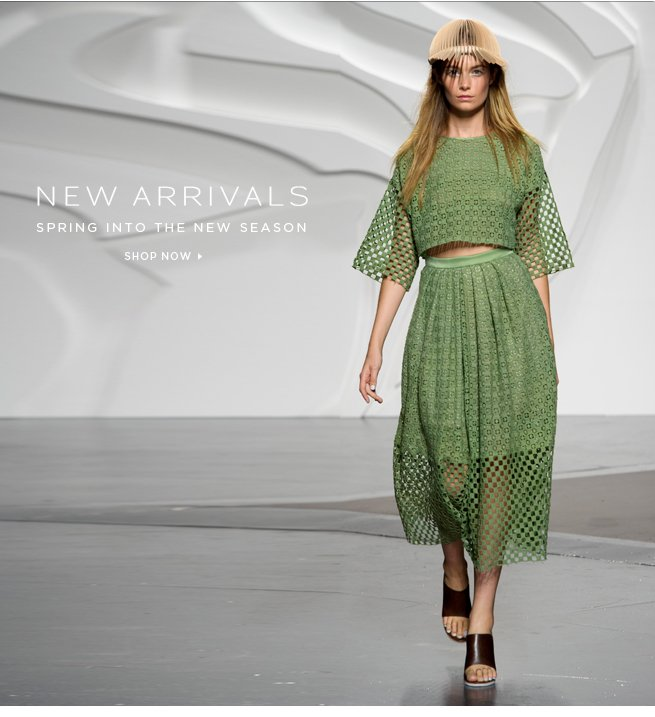 New Arrivals: Spring into the New Season