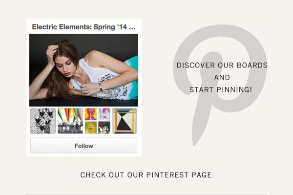Discover our brands and start pinning. Check out our Pinterest page.