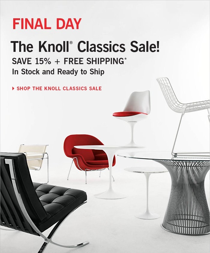FINAL DAY The Knoll® Classics Sale!