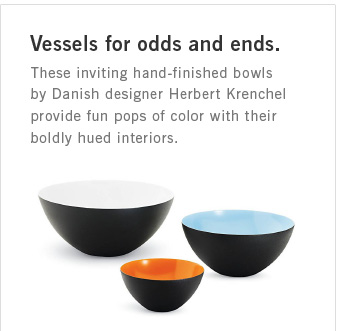 Vessels for odds and ends.