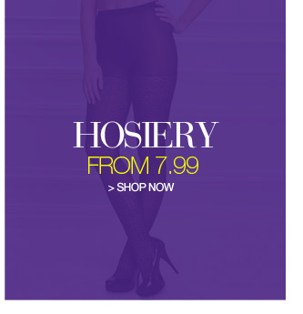 hosiery from 7.99 - shop now