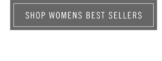 Shop Womens Best Sellers