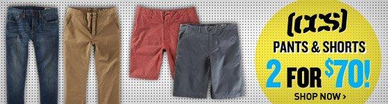 CCS Pants & Shorts: 2 for $70!