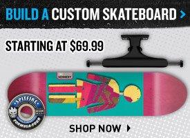 Build a Custom Skateboard!