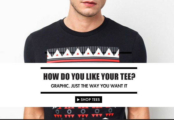 What's your cup of tee? Shop Tees