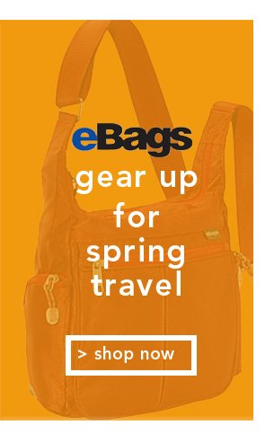 Shop eBags Gear up for Spring Travel