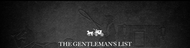 THE GENTLEMAN'S LIST