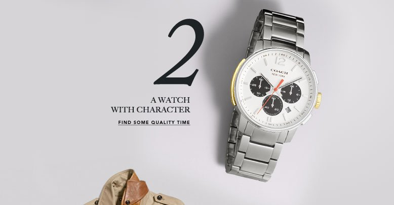2 A WATCH WITH CHARACTER | FIND SOME QUALITY TIME