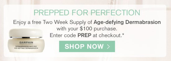 Enjoy a free Two Week Supply of Age-defying Dermabrasion with your $100 purchase.