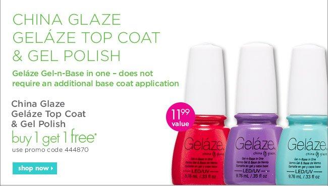 China Glaze Geláze Top Coat & Gel Polish buy 1 get 1 free*