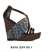 Raya - $39.95