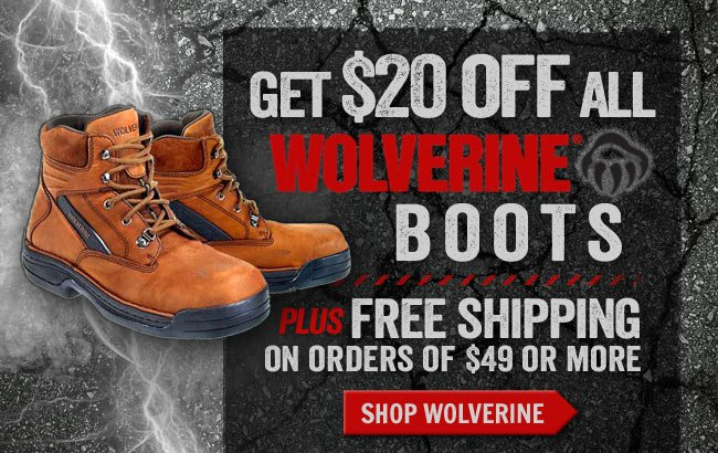 Get $20 Off All Wolverine Boots + FREE Shipping This Week!