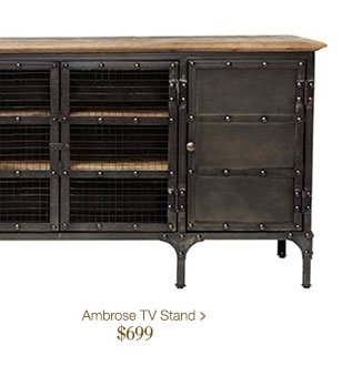 Ambrose TV Stand > $699