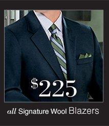 $225 USD - Signature Wool Blazers