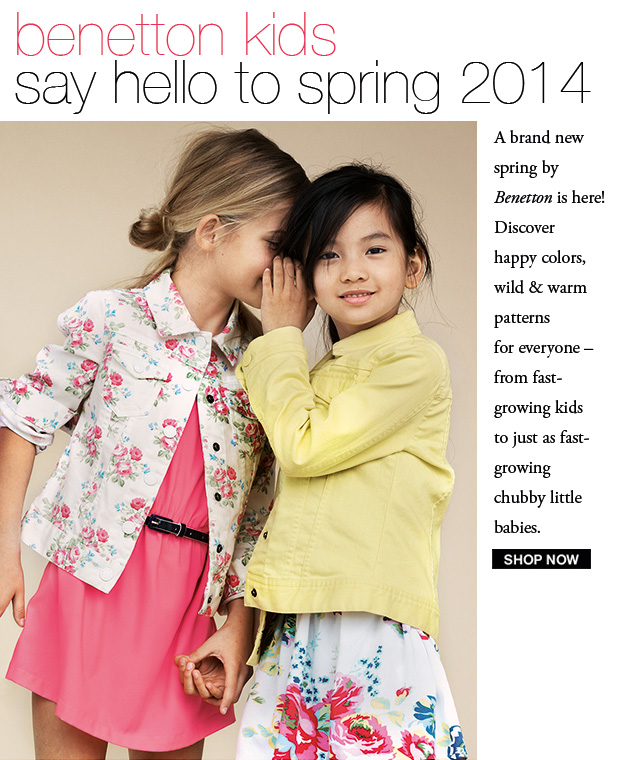 Discover the Spring 2014 Kid's Collection. Shop Now!