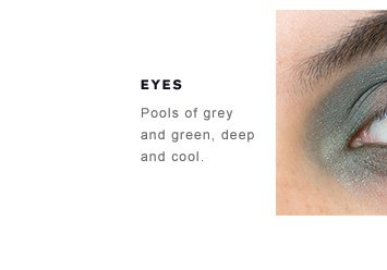 EYES Pools of grey and green,deep and cool.