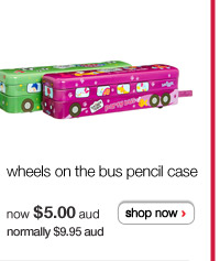 wheels on the bus pencil case - now $5.00aud normally $9.95aud - shop now >
