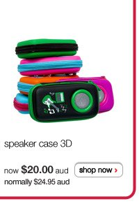 speaker case 3D - now $20.00aud normally $24.95aud - shop now >