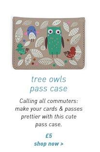 tree owls pass case