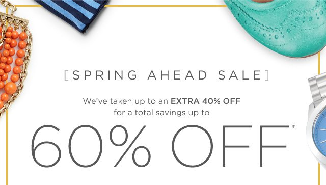 Up to 60% off Spring Ahead Sale