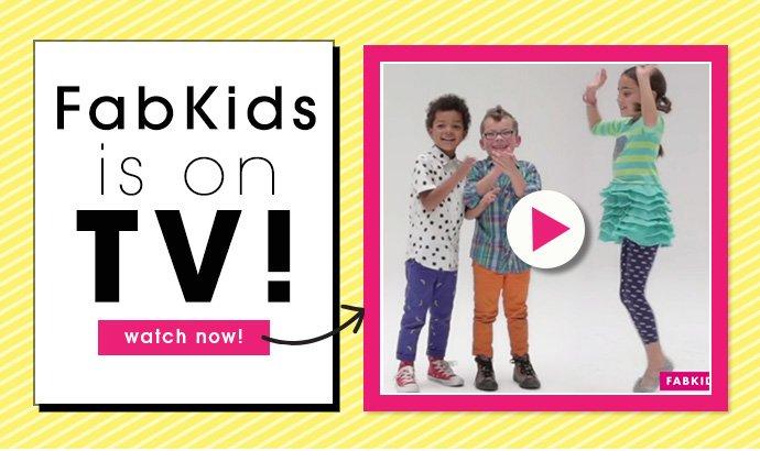 Watch FabKids on TV!