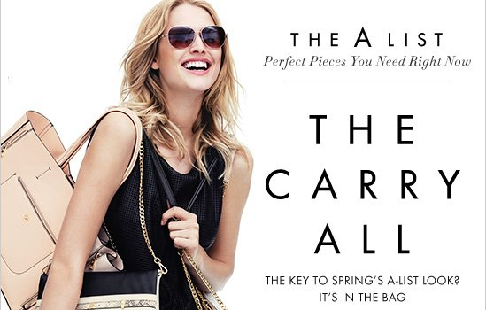 The A LIST Perfect Pieces You Need Right Now  THE CARRY ALL The Key To Spring's A-List Look? It's In The Bag