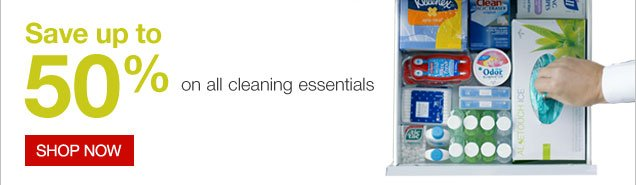 Save up  to 50% on all cleaning essentials