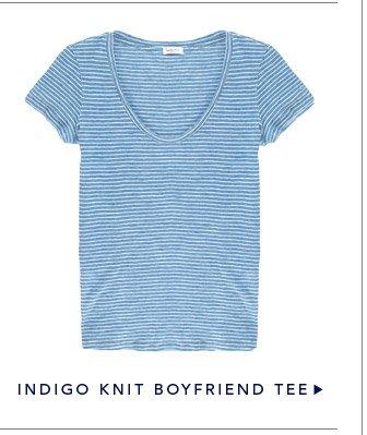Indigo Knit Boyfriend Tee