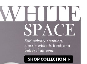 White Space - Shop Collection