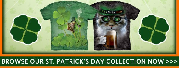 Browse our St. Patrick's Day Collection Now >>>