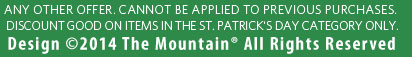 *Cannot be combined with any other offer or to previous purchases.  Discount only items in St. Patrick's Day category.